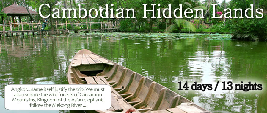 Cambodian Hidden Lands