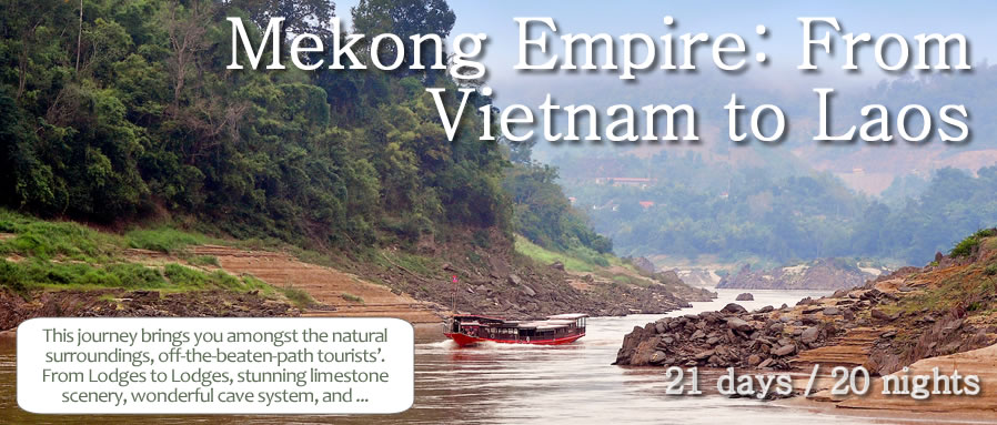 Mekong Empire: From Vietnam to Laos