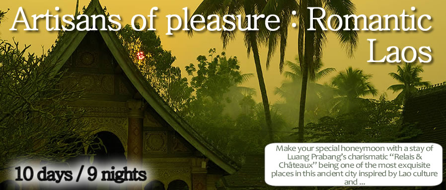 Artisans of pleasure : Romantic Laos